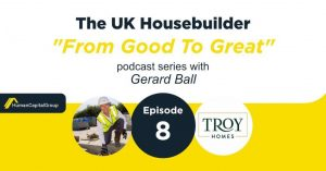 The UK Housebuilder Podcast with Gerard Ball